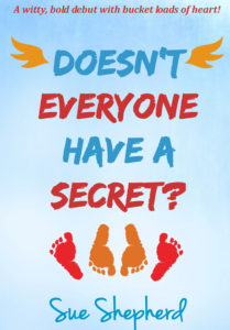 Doesn't Everyone Have a Secret by Sue Shepherd